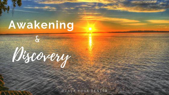Awakening and Discovery